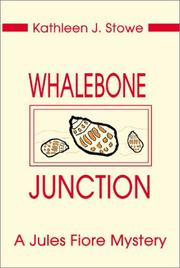 Cover of: Whalebone Junction (Jules Fiore) | Kathleen Stowe