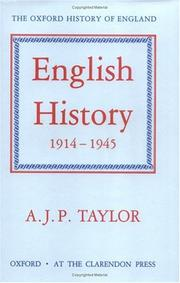 Cover of: English History, 1914-1945 (Oxford History of England, Vol 15)