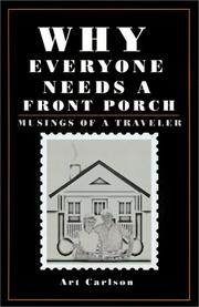 Cover of: Why Everyone Needs a Front Porch