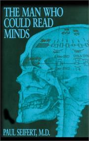 Cover of: The Man Who Could Read Minds | Paul Seifert