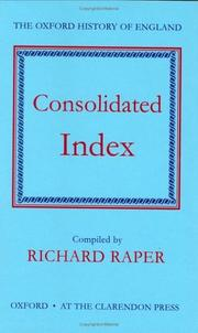 Cover of: Consolidated index | Richard Raper
