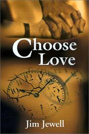 Cover of: Choose Love | Jim Jewell