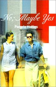 Cover of: No Maybe Yes | Pamela Hollins