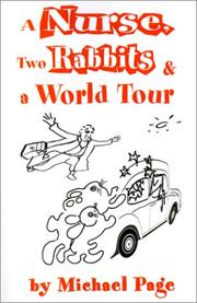 Cover of: A Nurse, Two Rabbits and a World Tour