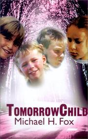 Cover of: Tomorrowchild | Michael Fox