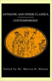 Cover of: Antigone and Other Classics, Contemporized | Marvin Hinten