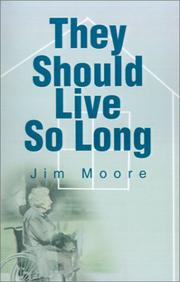 Cover of: They Should Live So Long