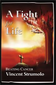 Cover of: A Fight for Life | Vincent Strumolo