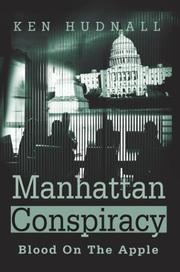 Cover of: Manhattan Conspiracy | Ken Hudnall