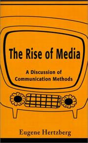 Cover of: The Rise of Media | Eugene Hertzberg