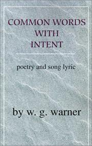 Cover of: Common Words With Intent | W. G. Warner