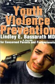 Cover of: Youth Violence Prevention | Lindley Bassarath