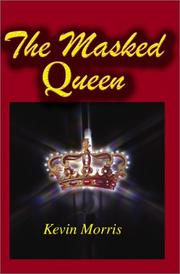Cover of: The Masked Queen | Kevin Morris