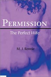 Cover of: Permission/the  Perfect Wife | M. J. Rennie