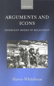 Arguments and Icons by Harvey Whitehouse