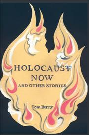 Cover of: Holocaust Now | Tom Berry