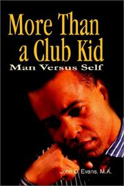 Cover of: More Than a Club Kid | John D. Evans