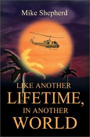 Cover of: Like Another Lifetime, In Another World | Mike D. Shepherd
