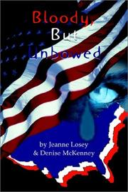 Cover of: Bloody, but Unbowed | Jeanne Losey