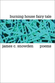 Cover of: Burning House Fairy Tale | James C. Snowden