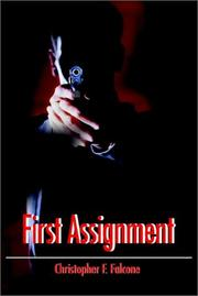 Cover of: First Assignment | Christopher F. Falcone