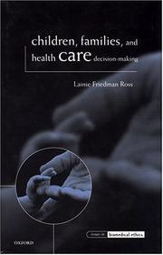 Cover of: Children, families, and health care decision making