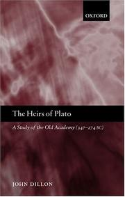 Cover of: The Heirs of Plato | John Dillon