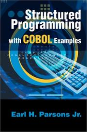 Cover of: Structured Programming with COBOL Examples | Earl H. Parsons