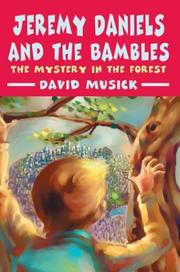 Cover of: Jeremy Daniels and the Bambles | David Musick
