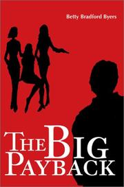 Cover of: The Big Payback | Betty B. Byers