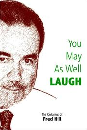 Cover of: You May As Well Laugh