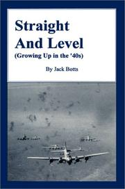 Cover of: Straight and Level | Jack C. Botts