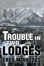 Cover of: Trouble in Two Lodges | Fred M. Rhodes