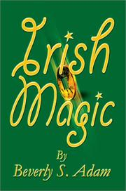 Cover of: Irish Magic | Beverly L. Adam
