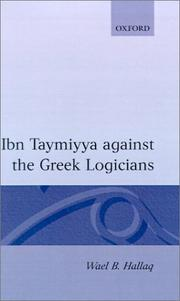 Cover of: Ibn Taymiyya Against the Greek Logicians