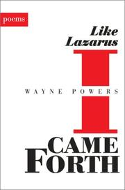 Cover of: Like Lazarus I Came Forth | Wayne Powers