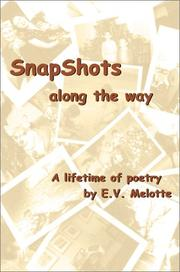 Cover of: Snapshots Along the Way | E. V. Melotte