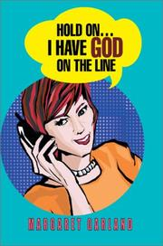 Cover of: Hold On...I Have God on the Line