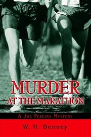 Cover of: Murder at the Marathon | W. H. Denney