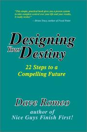 Cover of: Designing Your Destiny | Dave Romeo
