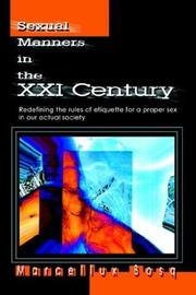 Cover of: Sexual Manners in the Xxi Century | Marcellux Bosq