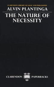 Cover of: The Nature of Necessity (Clarendon Library of Logic and Philosophy)
