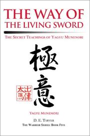 Cover of: The Way of the Living Sword | Yagyu Munenori
