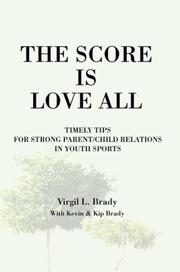 Cover of: The Score Is Love All | Virgil L. Brady