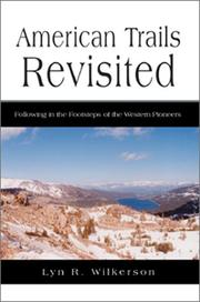 Cover of: American Trails Revisited | Lyn Wilkerson
