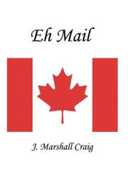 Cover of: Eh Mail | J. Marshall Craig