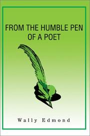 Cover of: From the Humble Pen of a Poet | Wally L. Edmond