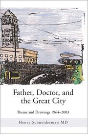 Cover of: Father, Doctor, and the Great City
