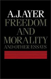 Cover of: Freedom and morality and other essays