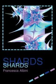 Cover of: Shards | Francesca Albini